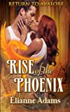 Download Rise of the Phoenix (Return to Avalore) (Volume 2) in PDF ePUB Free Online