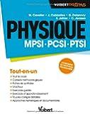 Physique MPSI-PCSI-PTSI - Tout-en-un - Conforme au nouveau programme