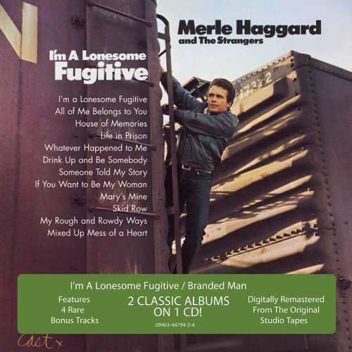 I'm a Lonesome Fugitive / Branded Man by Merle Haggard and the Strangers Original recording remastered edition (2006) Audio CD (Merle Haggard And The Strangers Branded Man)