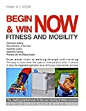 Begin and Win Fitness and Mobility Now, Frank W. D. Röder, 3842338430