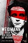 Weidman, le tueur aux yeux de velours par Randa
