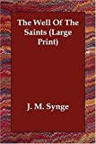 The Well of the Saints, J. M. Synge, 1406832774