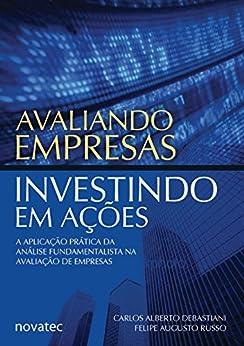 Avaliando Empresas, Investindo em Ações: A aplicação