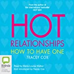 Hot Relationships: How to Have One | Tracy Cox