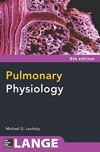 By Michael Levitzky Pulmonary Physiology 8/E (Lange Physiology Series) (8th Edition)
