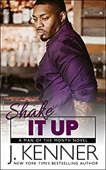 Shake It Up (Man of the Month Book 8) by [Kenner, J.]