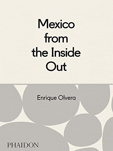 (Mexico from the Inside Out)