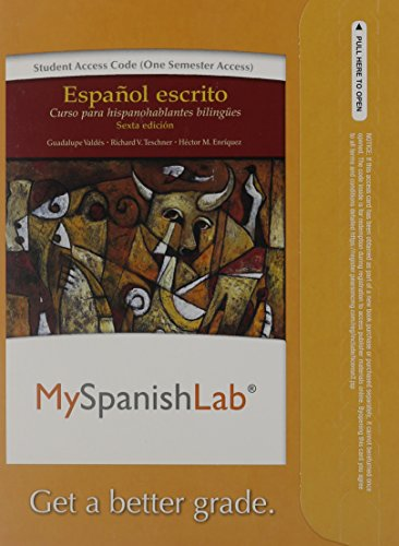 MyLab Spanish without Pearson eText -- Access Card -- for Español escrito: Curso para hispanohablantes bilingües (one se
