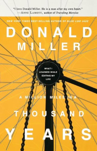 A Million Miles in a Thousand Years: What I Learned While Editing My Life (Inglese) Copertina flessibile – 29 set 2009 Donald Miller Thomas Nelson Inc 1400202663 Non-Classifiable