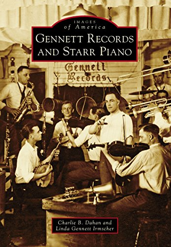 Starr Piano - Gennett Records and Starr Piano (Images of America)
