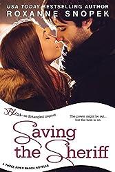 Saving the Sheriff (Entangled Bliss) (Three River Ranch)