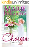 Choices (A Woman's Life Book 2)
