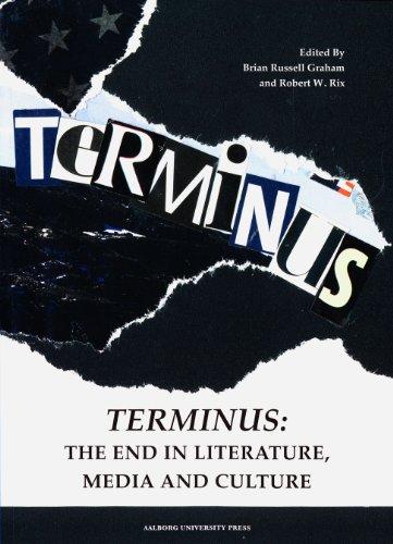 Terminus: The End in Literature, Media and Culture (Interdisciplinaere kulturstudier)
