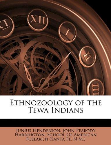 Ethnozoology of the Tewa Indians pdf epub