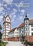 Scheyern : Benediktinerabtei- und Pfarrkirche Basilica Minor, Altmann, Lothar and Wirth, P. Lukas, 3795442419