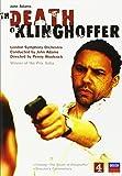 Adams - Death of Klinghoffer / Randle, Sylvan, Howard, Maltman, Boutros, Melrose, Bickley, LSO