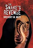 img - for The Snake's Revenge book / textbook / text book