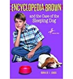 [ Encyclopedia Brown and the Case of the Sleeping Dog (Dell Yearling) (Encyclopedia Brown (Quality) #21) ] By Sobol, Donald J ( Author ) [ 1999 ) [ Paperback ]
