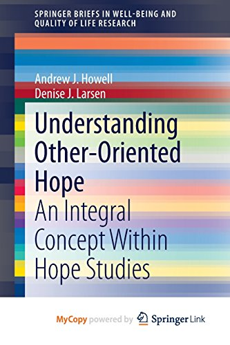 Understanding Other-Oriented Hope: An Integral Concept Within Hope Studies