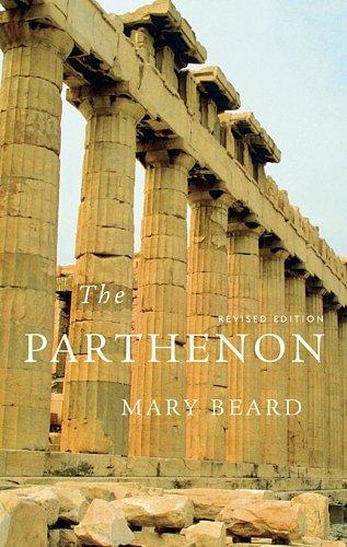 The Parthenon (Wonders of the World (Harvard University Press)) by Reader in Classics Mary Beard (2010-06-30)
