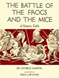 The Battle of the Frogs and the Mice, George W. Martin, 0399162852
