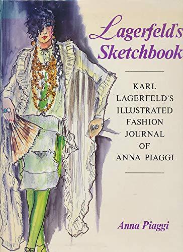 Lagerfeld's Sketchbook: Karl Lagerfeld's Illustrated Fashion Journal of Anna Piaggi (Karl Lagerfeld Online Shop)