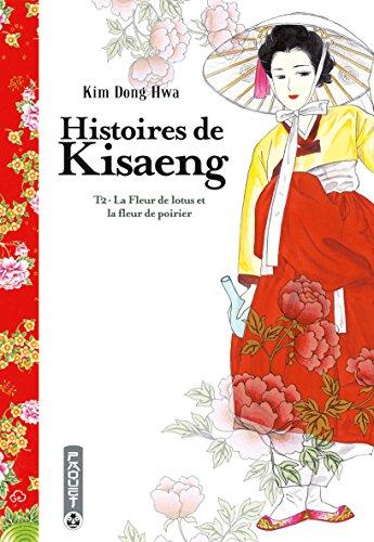 Histoires de Kisaeng, Tome 2 : La fleur de lotus et la fleur de poirier