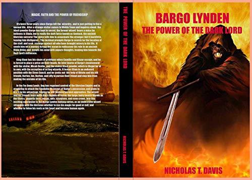 Bargo Lynden: The Power of The Dark Lord (Bargo Lynden Series Book 3) by [Davis, Mr. Nicholas T.]