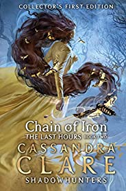 The Last Hours: Chain of Iron (English Edition)