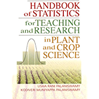 Handbook of Statistics for Teaching and Research in Plant and Crop Science