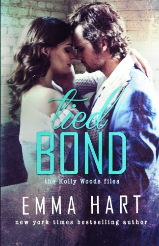 Tied Bond (Holly Woods Files,