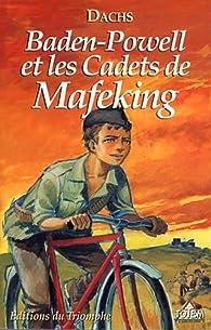 Baden-Powell et les Cadets de Mafeking par  Dachs