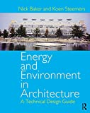 Energy and Environment in Architecture: A Technical Design Guide