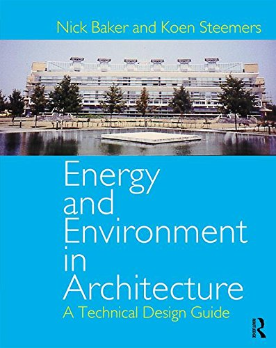 Energy and Environment in Architecture: A Technical Design Guide by Taylor & Francis