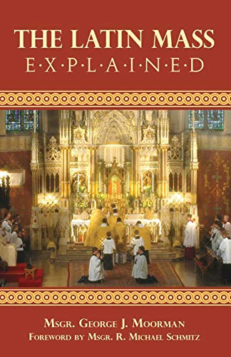 The Latin Mass Explained: Everything needed to