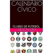 CALENDÁRIO CÍVICO: CLUBES DE FUTEBOL