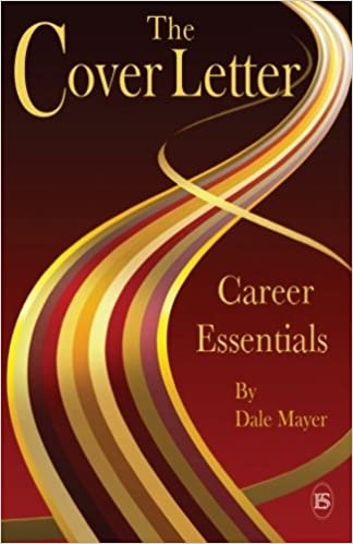 career essentials the cover letter dale mayer 9780986968266