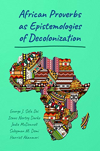 Search : African Proverbs as Epistemologies of Decolonization