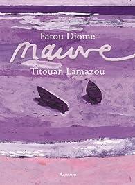 Mauve par Fatou Diome