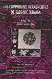 The Comparative Hermeneutics of Rabbinic Judaism : Tohorot Through Uqsin, Neusner, Jacob, 1586840142