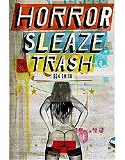 Horror Sleaze Trash: 10th Anniversary Edition