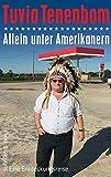 Allein unter Amerikanern: Eine Entdeckungsreise (suhrkamp taschenbuch, Band 4734)