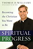 Spiritual Progress, Thomas D. Williams, 0446580546