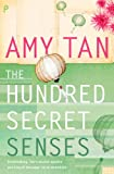 The Hundred Secret Senses by Amy Tan front cover