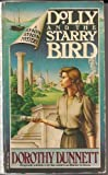 Dolly and the Starry Bird, Dorothy Dunnett, 0394711580