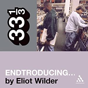 DJ Shadow's Endtroducing... (33 1/3 Series) Audiobook