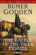 THE BATTLE OF THE VILLA FIORITA: A NOVEL