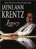 Legacy, Jayne Ann Krentz, 1597224448