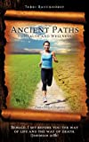 Ancient Paths to Health and Wellness, Teresa Rauckhorst, 1624194893