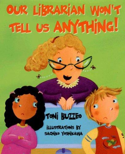 Amazon.com: Our Librarian Won't Tell Us Anything! (Mrs. Skorupski ...